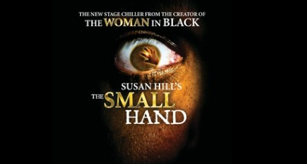 The Small Hand (Theatre Royal, Brighton, until Saturday, November 8th, then Devonshire Park Theatre, Eastbourne, from November 10th – 15th)
