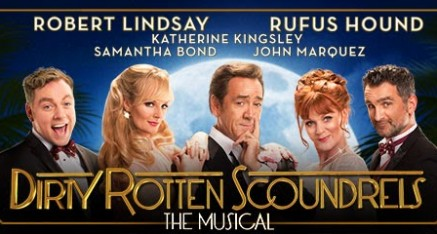 Dirty Rotten Scoundrels (Savoy Theatre, London)